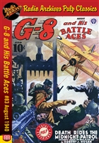 G-8 and His Battle Aces eBook #083 August 1940 Death Rides the Midnight Patrol
