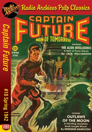 Captain Future eBook #10 Outlaws of the Moon