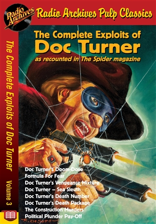The Complete Exploits of Doc Turner Volume 3