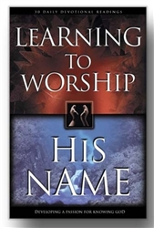 Learning to Worship His Name