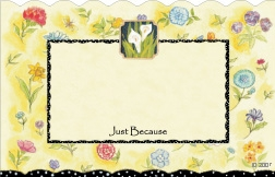 """Just Because"" : yellow floral w/ lilies & black frame (Pack of 50 enclosure cards)"