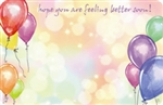 """Hope you are feeling better soon"" Balloons (Pack of 50 enclosure cards)"