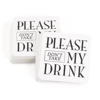 Don't Take My Drink Coasters
