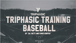 Triphasic Training Baseball Speed and Strength E-Manual