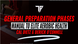 Triphasic Training: Manual to Elite Aerobic Health: Implementation and Concepts of General Preparation Phases (GPP) E Book