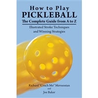 How to Play Pickleball: The Complete Guide from A to Z