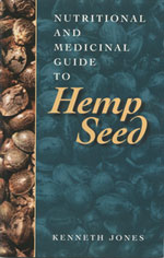 Nutritional and Medicinal Guide to Hemp Seed