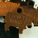 "Anti-bully Awards - ""I Don't Bully"" Bull"