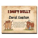 End Bullying - I Don't Bully® Certificate