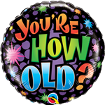 Birthday - Your'e How Old