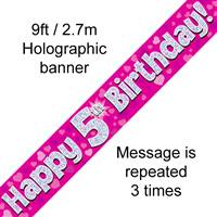 9FT BANNER HAPPY 5TH BIRTHDAY PINK HOLOGRAPHIC