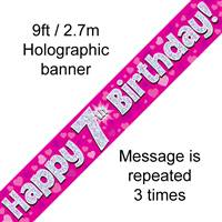9FT BANNER HAPPY 7TH BIRTHDAY PINK HOLOGRAPHIC