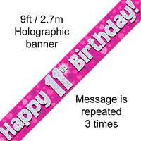 9FT BANNER HAPPY 11TH BIRTHDAY PINK HOLOGRAPHIC