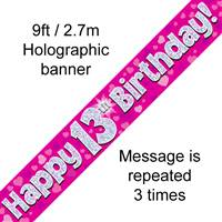 9FT BANNER HAPPY 13TH BIRTHDAY PINK HOLOGRAPHIC