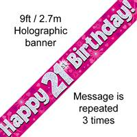 9FT BANNER HAPPY 21ST BIRTHDAY PINK HOLOGRAPHIC