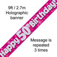 9FT BANNER HAPPY 50TH BIRTHDAY PINK HOLOGRAPHIC