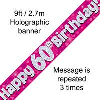 9FT BANNER HAPPY 60TH BIRTHDAY PINK HOLOGRAPHIC