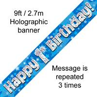 9FT BANNER HAPPY 1ST BIRTHDAY BLUE HOLOGRAPHIC
