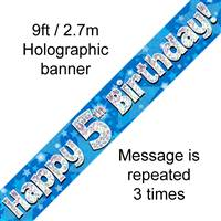 9FT BANNER HAPPY 5TH BIRTHDAY BLUE HOLOGRAPHIC