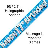 9FT BANNER HAPPY 17TH BIRTHDAY BLUE HOLOGRAPHIC