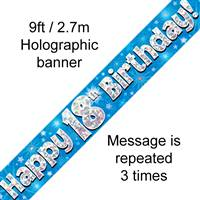 9FT BANNER HAPPY 18TH BIRTHDAY BLUE HOLOGRAPHIC