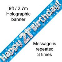 9FT BANNER HAPPY 21ST BIRTHDAY BLUE HOLOGRAPHIC