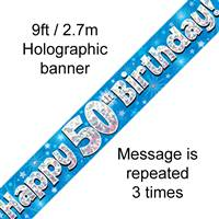 9FT BANNER HAPPY 50TH BIRTHDAY BLUE HOLOGRAPHIC
