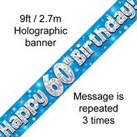 9FT BANNER HAPPY 60TH BIRTHDAY BLUE HOLOGRAPHIC