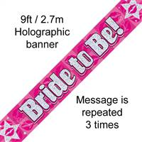 BANNER 9FT BRIDE TO BE HOLOGRAPHIC DOT