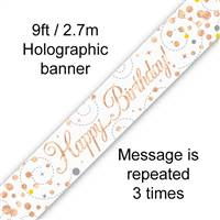 BANNER 9FT SPARKLING FIZZ BIRTHDAY WHITE & ROSE GOLD HOLOGRAPHIC