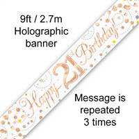 BANNER 9FT SPARKLING FIZZ 21ST BIRTHDAY WHITE & ROSE GOLD HOLOGRAPHIC