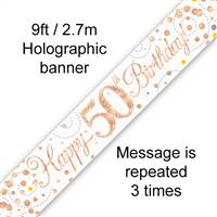 BANNER 9FT SPARKLING FIZZ 50TH BIRTHDAY WHITE & ROSE GOLD HOLOGRAPHIC