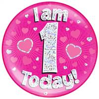 "6"" JUMBO BADGE I AM 1 TODAY PINK HOLOGRAPHIC DOT"