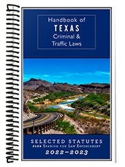 Handbook of Texas Criminal & Traffic Laws (2020-2021 Edition)