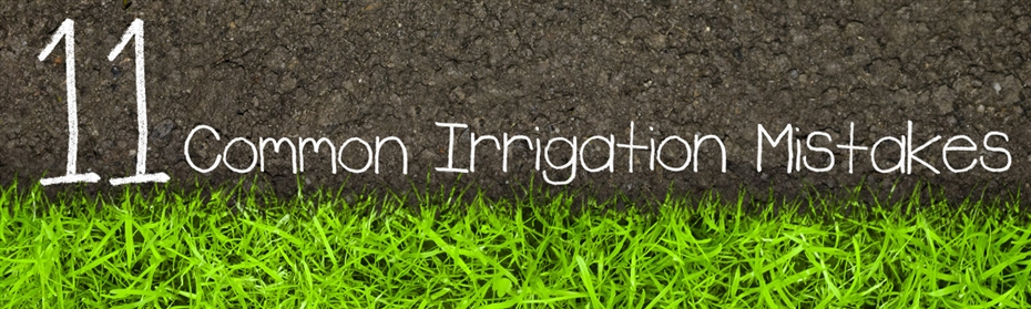 11 Common Irrigation Errors For Lawn Sprinklers & Irrigation Systems