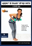 Upper and Lower Drop Sets 2 DVD Set- Linda Wooldridge