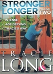 Stronger Longer Volume 2 - Tracie Long