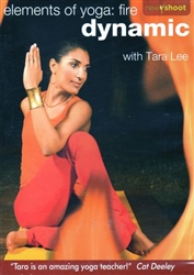 Elements of Yoga: Fire Dynamic with Tara Lee