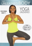 The Unleashed Body - Yoga Unleashed - Heidy Tejeda