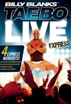 Billy Blanks Tae Bo Live Express