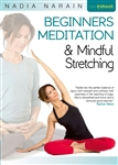 Beginners Meditation and Mindful Stretching - Nadia Narain