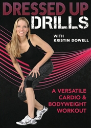 Dressed Up Drills DVD - Kristin Dowell