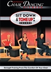 Chair Dancing Sit Down and Tone it Up Encore DVD