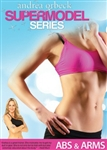 Supermodel Series Abs and Arms - Andrea Orbeck