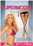 Supermodel Series Butt & Thighs DVD - Andrea Orbeck