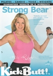 Kick Butt Strong Bear DVD with Keli Roberts - KickButt