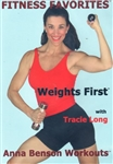 Fitness Favorites Weights First DVD - Tracie Long