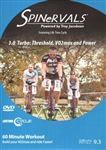 Spinervals Life Time Cycle 3.0 Turbo: Threshold, VO2 Max and Power