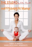 The Studio By Ellen Barrett Happy Baby, Fit Mama DVD