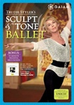 Trudie Styler's Sculpt And Tone Ballet DVD